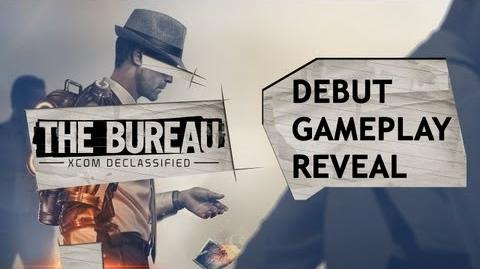 "The Bureau XCOM Declassified - Debut Gameplay Reveal - ""The Signal"" Mission"