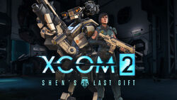 XCOM2 ShensLastGiftDLC