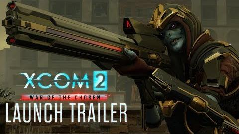 XCOM 2 War of the Chosen - Launch Trailer