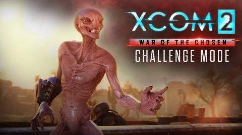 XCOM 2 War of the Chosen – Challenge Mode
