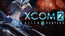 XCOM2 AlienHuntersDLC