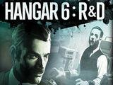 Hangar 6: R&D