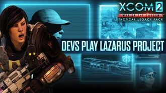 XCOM 2 War of the Chosen - Tactical Legacy Pack - Devs Play Lazarus Project