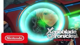 Xenoblade Chronicles Definitive Edition - Launch Trailer - Nintendo Switch