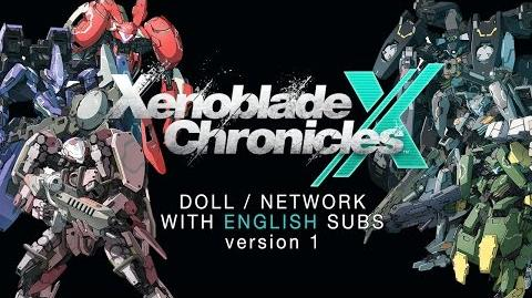 Xenoblade Chronicles X - DOLL NETWORK (English subbed ver.1 )