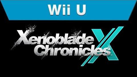 Wii U - Xenoblade Chronicles X Video Showcase