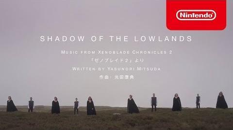 「ゼノブレイド2」より Shadow of the Lowlands
