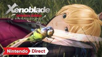 ゼノブレイド ディフィニティブ・エディション Nintendo Direct 2019.9.5