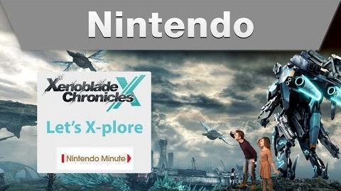 Nintendo Minute – Xenoblade Chronicles X Let's X-plore!