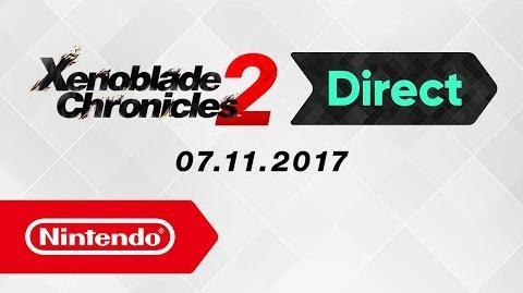 Xenoblade Chronicles 2 Direct – 07.11