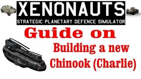 Xenonauts tutorial - Guide on how to build a Charlie (Chinook)