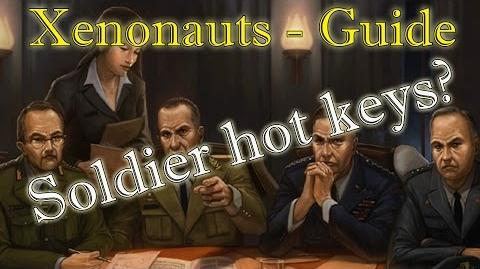 Xenonauts Guide - Soldier hot keys