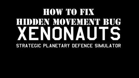 "Xenonauts Remove the ""Hidden Movement"" screen"