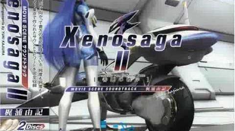 Xenosaga 2 - Xenosaga II Opening Theme