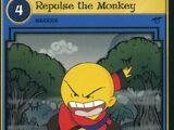 Repulse the Monkey