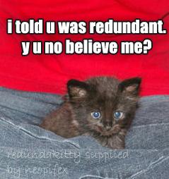 Redundant169