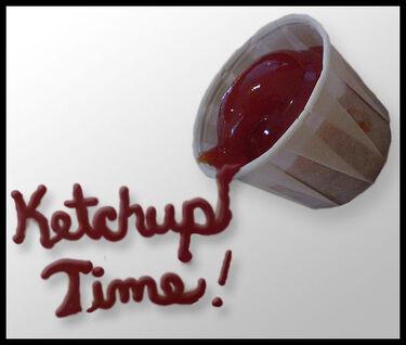 Ketchup Time mscha