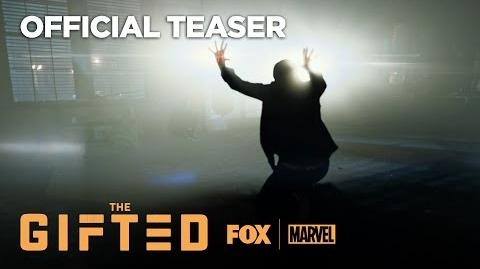 Marvel's The Gifted Official Teaser THE GIFTED