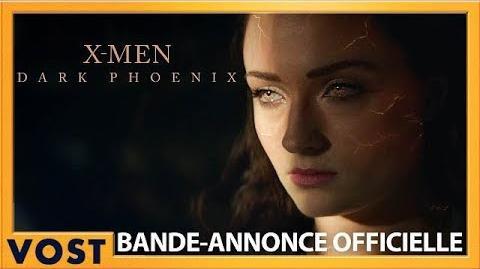 Dark Phoenix Bande-Annonce Officielle VOST HD 2019