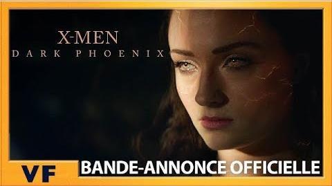 Dark Phoenix Bande-Annonce Officielle VF HD 2019