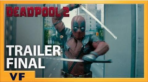 DEADPOOL 2 Bande Annonce Finale Officielle VF HD Redband 2018