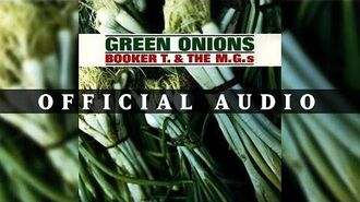 Booker T. & The MG's - Green Onions (Official Audio)