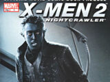 X2: X-Men United: The Movie Prequel: Nightcrawler