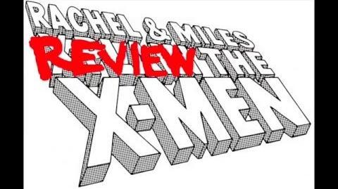 Miles Reviews the X-Men, Episode 70