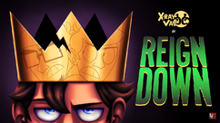 X ray and vav reign down title card