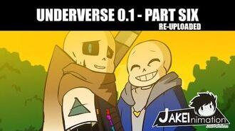 UNDERVERSE 0.1 - Part 6 - REUPLOADED