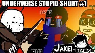 UNDERVERSE STUPID SHORT 1 By Jakei