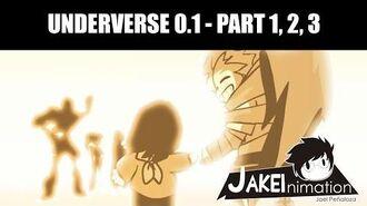 UNDERVERSE 0.1 - PART 1, 2 , 3 - by Jakei