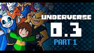 UNDERVERSE 0.3 Part 1 REVAMPED - By Jakei
