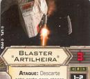 """Blaster """"Artilheira"""""""
