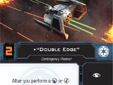"""""""Double Edge"""""""