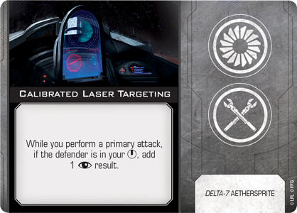 Calibrated Laser Targeting | X-Wing Miniatures: Second