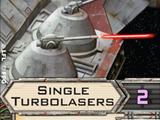 Single Turbolasers
