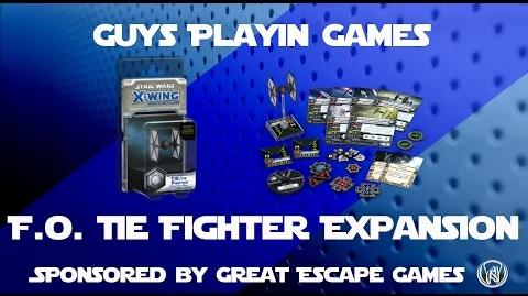 FFG Star Wars X-wing Miniatures - FO Tie Fighter Expansion Unboxing