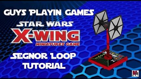 Star Wars X-Wing Miniatures Tutorial - Segnor Turn With FO Tie Fighter