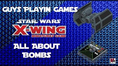 FFG- Star Wars- X-Wing Miniatures 201 Tutorial - Bombs and Mines