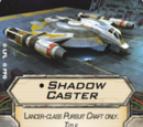 Shadow Caster