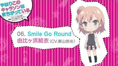 06. Smile Go Round 俺ガイルキャラソン試聴