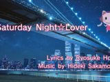 Saturday Night☆Lover