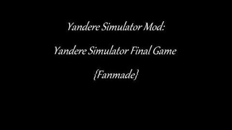 Workshop/Yandere Simulator Final Game Fanmade Mod