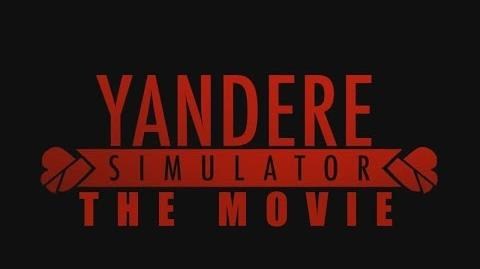 Yandere Simulator Movie Trailer - OFFICIAL COMMENTARY