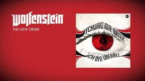 Wolfenstein The New Order (Soundtrack) - Schwarz-Rote Welle - Ich bin überall