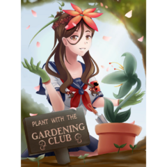 The new poster of the Gardening Club. December 25th, 2018.
