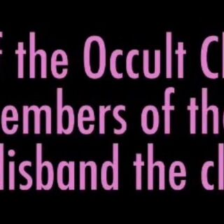 The Occult Club closing if the Occult Club Leader dies.
