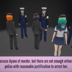 Less then five witnesses report Ayano, and their combined account is insufficient to warrant an arrest.