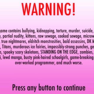 The warning for the game. It was later removed in the March 17th, 2016 Build because YandereDev said that it was